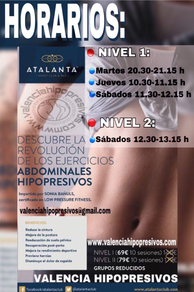 HORARIOS ATALANTA:      Próximos cursos de nivel 1 y 2, al 50% de descuento en Atalanta Ronda Norte (Avda. Ecuador, 6) Valencia. *(Promoción válida hasta el 15 de Septiembre de 2018).        - Entrenamiento grupal personalizado. - Grupos Reducidos. (Asegúrate tu plaza en valenciahipopresivos@gmail.com o llamando al 963489531.)  ¡¡NO DEJES PASAR ESTA OPORTUNIDAD!!